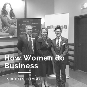 how women do business - Caroline Creswell - sixdots.com.au